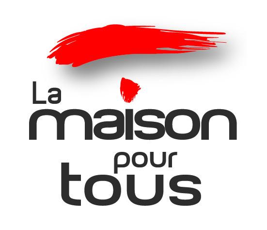 LA MAISON POUR TOUS
